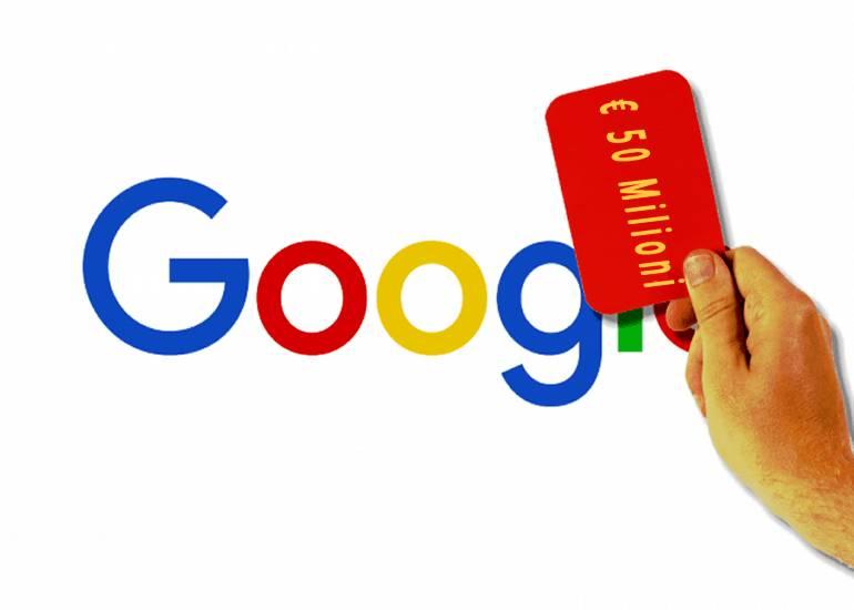 Google: confermata la sanzione di € 50 milioni