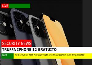Un iPhone 12 gratuito? Fai attenzione è un