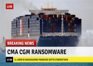 CMA CGM sotto attacco ransomware. Deve pagare un